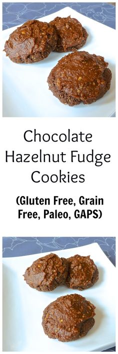 Pure and Simple Nourishment : Paleo Chocolate Hazelnut Fudge Cookies (GAPS, Gluten Free, Grain Free, Dessert)