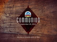 WEB BANNER - Communion - 09.29.12