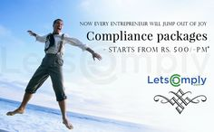 Now Every Entrepreneur will jump out of joy..Compliance Packages are now affordable price. Starts from Rs. 500/- Per month* http://www.letscomply.com/