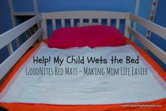 Help with Bedwetting with GoodNites Bed Mats Bed Wetting, Behavior Modification, Bed Mats, Medical Problems, My Children, Mom And Dad, Parenting Hacks, Toddler Bed, Parents