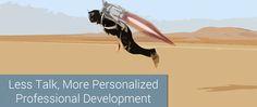 Less Talk, More #Personalized Professional Development #summerPD #education #edchat #edtech