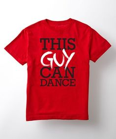 Loving this Red 'This Guy Can Dance' Tee - Boys on #zulily! #zulilyfinds