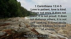 1 Corinthians 13:4-5Love is patientlove is kind. It does not envy it does not boast it is not proud.It does not dishonor others it is not self-seekingit is not easily angeredit keeps no record of wrongs. #love #instagood #tbt #beautiful #photooftheday #justgoshot #peoplecreatives #quotesoftheday #quotes #alkitab #bible #biblequotes #bibleverse #l4l #instacool #positive #positivevibes  #positivethinking #life #motivasi #motivationalquotes #motivation #inspiration #inspiring #beautiful…