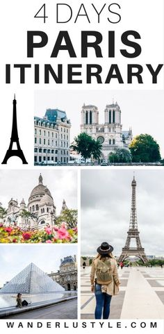 Ultimate Travel Guide for Paris, France: How to spend 4 days in the city of love! | Wanderlustyle.com