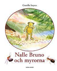 Nalle Bruno och myrorna
