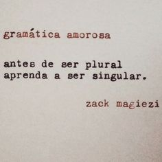 Gramática amorosa . Zack magiezi