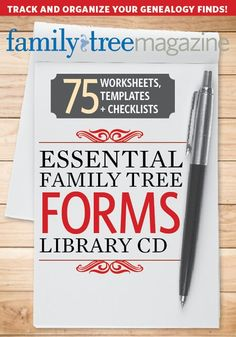 Check out our Essential Family Tree Forms Library CD!