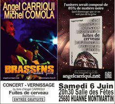Concert-Vernissage Samedi 6 Juin à 20H30 Salle des Fêtes 25680 HUANNE MONTMARTIN …   Angel Carriqui