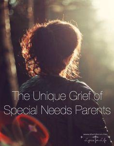 The Unique Grief of Special Needs Parents