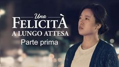 "Film cristiano 2019 ""Una felicità a lungo attesa"" - Come ottenere la ver... Christian Movies, Tagalog, Film Cristiani, Youtube, Video, Christians, Youtubers, Youtube Movies"