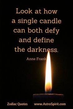 Be the Light .. Read more inspiring quotes.here .. Anne Frank quote #lcandle #darkness