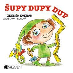 Zdeněk Svěrák – Šupy dupy | www.fragment.cz