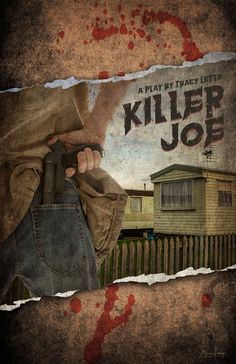 Mock poster for the play 'Killer Joe' by Tracy Letts