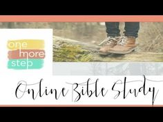 FREE Bible study video- Enjoy week 1 of the One More Step Bible Study teaching. Study based on the book, One More Step: Finding Strength When You Feel Like Giving Up by Rachel Wojo, http://rachelwojo.com/onemorestep