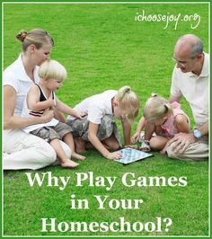 Why Play Games in Your Homeschool?