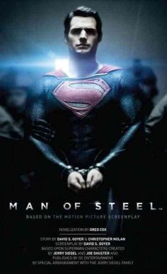 The official novelization of the new Man of Steel movie featuring Superman. The film, from director Zack Snyder, stars Henry Cavill ( The Tudors ) as Superman/Clark Kent, three-time Oscar nominee Amy Diane Lane, Lois Lane, Kevin Costner, Maria Montessori, Clark Kent, Man Of Steel, Henry Cavill, Dc Movies, Movies And Tv Shows