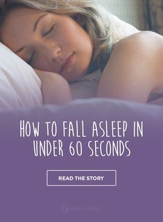 How to Fall Asleep in Under 60 Seconds