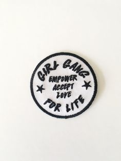 Girl Gang Embroidered Patch - Support Your Local Girl Gang - Empower - Accept - Love For Life - Riot Grrrl - Feminist Support Your Local Girl Gang! This ethos has been around forever and it was the inspiration for Support Your Local Mama Gang. It always was a perfect fit for Punky Moms since it encompasses everything we try to do. Celebrating women and empowering our daughters. We have to be out there supporting women and especially each other. Stop tearing each other down. We are not your…