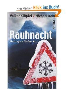 Rauhnacht: Kluftingers fünfter Fall: Amazon.de: Volker Klüpfel, Michael Kobr: Bücher