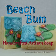 Limited Edition! BEACH BUM - Feeding the Habit Home Made Soap, Beach Bum, Artisan, Homemade, Hand Made, Do It Yourself, Craftsman