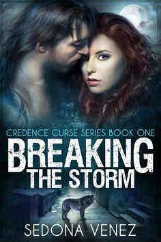Breaking the Storm (Credence Curse, book #1) | Paranormal Romance