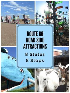 Route 66 Road Side Attractions. 8 States 8 Route 66 stops. What to see on Route 66!