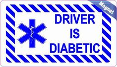 3.5in x 2in Driver Is Diabetic Magnet Magnetic Medical Alert Sign Decal