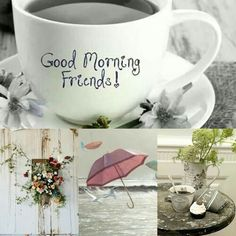 Good Morning Coffee, Good Morning Friends, Good Morning Greetings, Good Morning Good Night, Good Morning Quotes, Morning Inspirational Quotes, Quote Collage, Word Collage, Collages