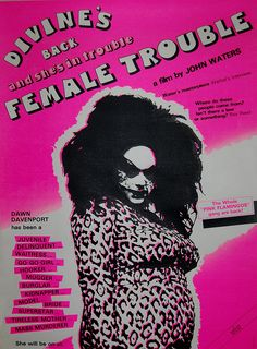 John Water's Female Trouble (1974)