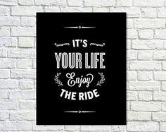 BUY 2 GET 1 FREE Typografie Poster, schwarz weiss Poster Dekor, inspirierende Poster, Office-Dekor, Motivation, Schlafzimmer Dekor - geniessen Sie die Fahrt