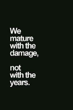 We Mature