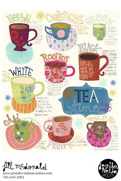 Types of Tea! Artwork: Jill McDonald http://www.jennifer-nelson-artists.com/jill-mcdonald