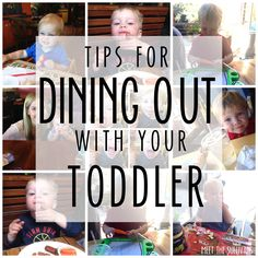 9 Tips for Dining Out with a Toddler #toddler