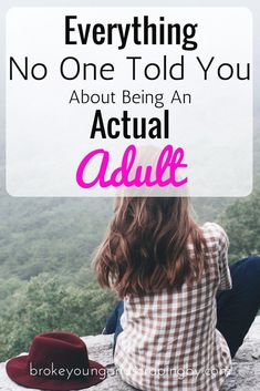Everything NO ONE Told You About Being An Adult
