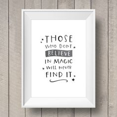 Those Who Don't Believe in Magic Will Never Find It - Hand Lettered Printable - Walt Disney Quote - Nursery Decor - Kids Bedroom Art by TheGingerLlama on Etsy https://www.etsy.com/listing/223631116/those-who-dont-believe-in-magic-will