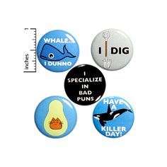 "Pun Button 5 Pack Backpack Pins 1"" P24-2 Funny Buttons, Cool Buttons, Work Jokes, Work Humor, Bad Puns, Funny Puns, Hilarious, Introvert Humor, Pun Gifts"