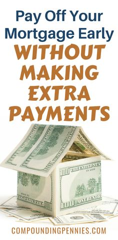 How to pay off your mortage early without making extra payments! #mortagepayoff #payoffdebt #howtopayofdebt #howtopayoffyourmortgage