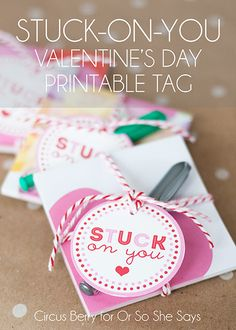 Printable Valentine Tag... Stuck-On-You (she: Anne)