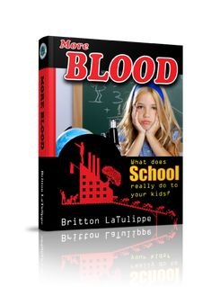 More Blood is the most controversial book on education ever written! + Discount Code!