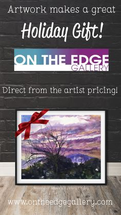 """Need holiday gift ideas? On the Edge Gallery has you covered. All gallery members use """"Direct From Artist Pricing"""" which means you pay for professional, original and one of a kind art at a fraction of what traditional galleries charge. Why? Because members own and operate the gallery so you aren't charged the overhead other galleries must. #holidayshopping #fineartgifts #ontheedgegallery"""
