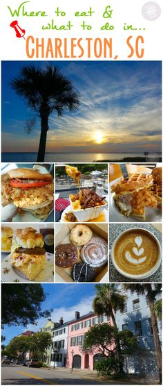 What TO DO and where TO EAT in CHARLESTON, SC!!!