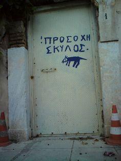 haha!  ''Dangerous Dog''  Anafiotika Plaka, Athens , Greece