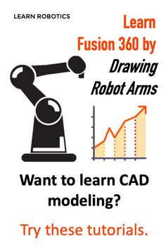 CAD modeling can be a challenging skill to pick up. In this tutorial series, we'll draft a 3D model of an Industrial Robot Arm. Instead of just learning commands, we'll practice modeling by constructing a real prototype. This is a free, 5-part tutorial series that will walk you through the fundamentals of CAD using Fusion 360.