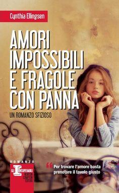 http://www.newtoncompton.com/libro/978-88-541-5493-3/amori-impossibili-e-fragole-con-panna