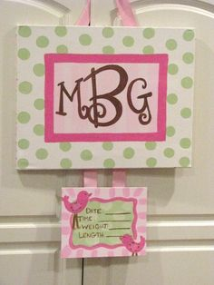 canvas birth announcement on hospital door (in more vintage colors). I could do this for Logan's door! Except in camo and hunter orange Hospital Door Hangers, Baby Door Hangers, Birth Announcement Canvas, Getting Ready For Baby, Baby Crafts, Future Baby, Baby Love, Santa Barbara, Baby Items