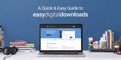 Easy Digital Downloads Beginners Guide & Recommended Add-ons // #WordPress