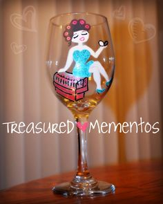 Glamour Girl, Hand Painted Wine Glass by: Treasured Mementos