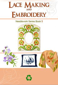 www.rareebooks.com ~ EMBROIDERY LACE MAKING and Needlework Book 5 with 50 by HowToBooks by rareebooks.com