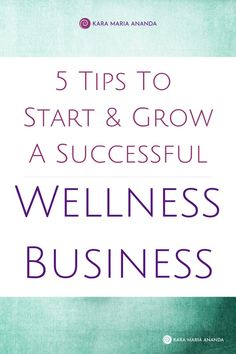 5 Tips to Start and Grow a Successful Wellness Business Online Business Entrepreneur, Business Tips, Online Business, Wellness Industry, Harvard Business School, Pinterest For Business, Business Management, Marketing, Health Coach