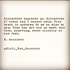 Going the distance- K. saunders #love #poetry #typewriterseries #fate #timing